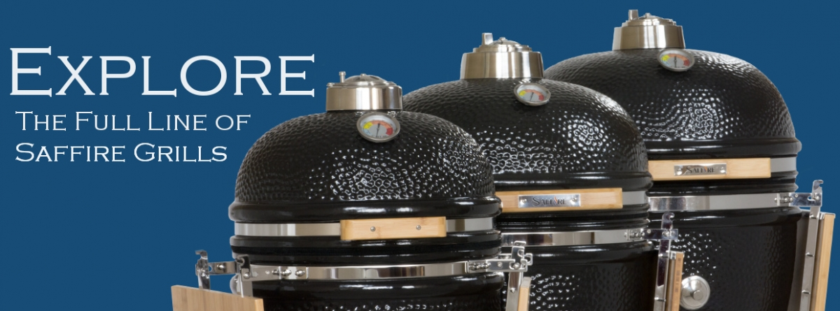 Explore the Full Line of Saffire Grills
