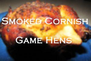 Smoked Cornish Game Hens