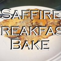 The Perfect Saffire Breakfast Bake