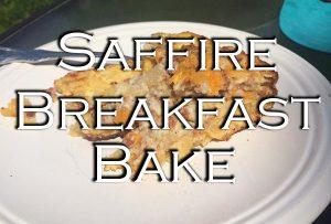 The Perfect Saffire Breakfast Bake