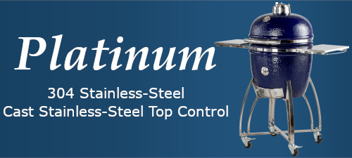 Platinum category -- 304 stainless-steel; cast stainless-steel top control
