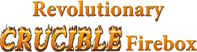 Revolutionary Crucible Firebox